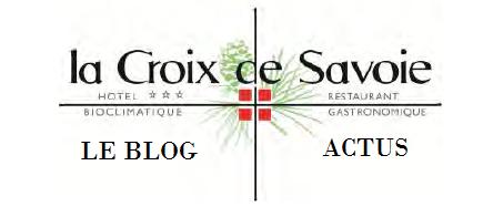 Hôtel restaurant la Croix de Savoie – Le Blog