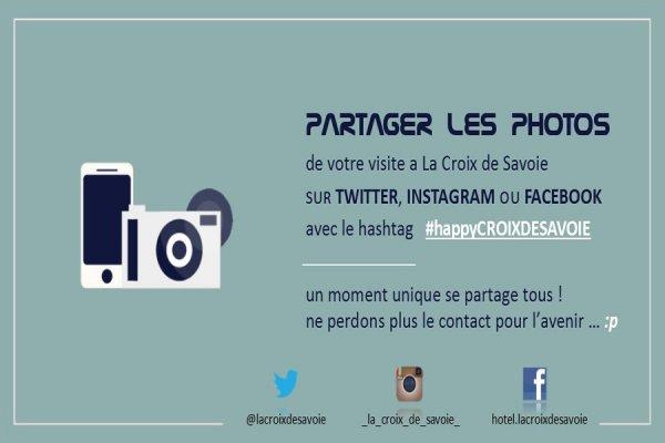 PARTAGER VOS PHOTOS DE VOTRE VISITE #happyCROIXDESAVOIE